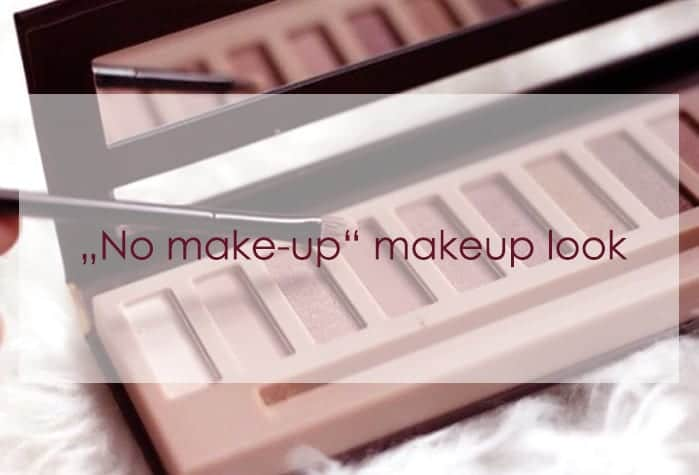 """No make-up"" makeup look"